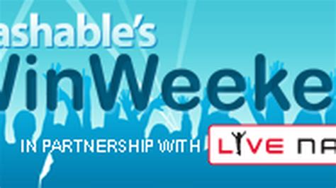 Live Nation App Sweepstakes - join mashable s first weekly winweekend sweepstakes