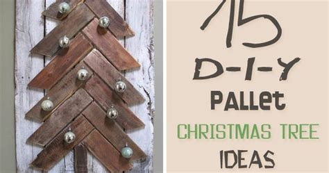 15 amazing diy pallet christmas tree ideas pallet