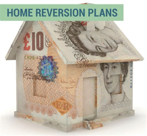 what are home reversion plans