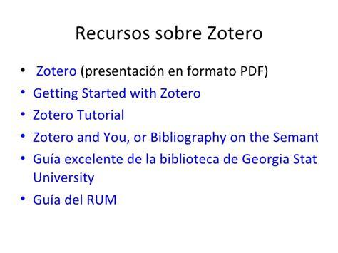 zotero tutorial español pdf uso de las herramientas de la web 2 0 en la investigaci 243 n