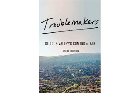 troublemakers how a generation of silicon valley upstarts invented the future books troublemakers follows the meteoric transformation of