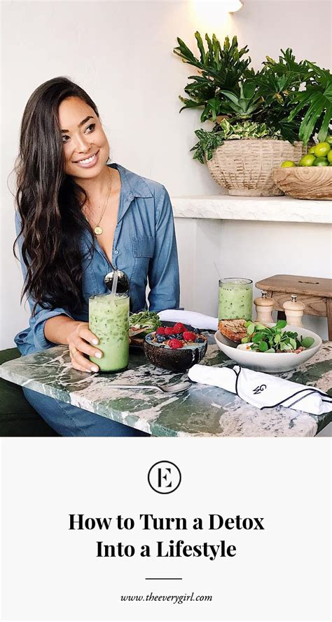 How To Get Into Detox by How To Turn A Detox Into A Lifestyle The Everygirl