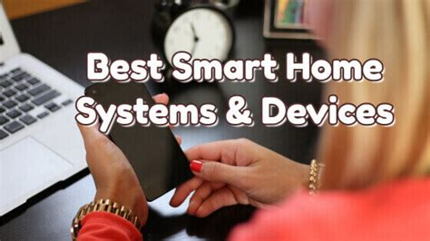 best smart home device best smart home systems devices