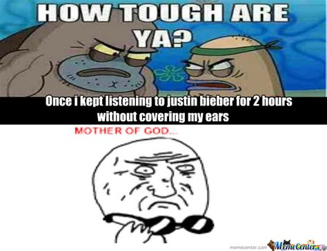How Tough Are You Meme - how tough are ya by blitzersam meme center
