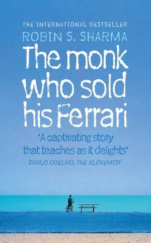 the monk who sold his author cartea the monk who sold his robin sharma