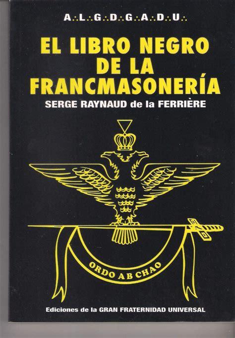 libro el libro de las digital el libro negro de la francmasoneria de serge raynaud bs 498 00 en mercado libre