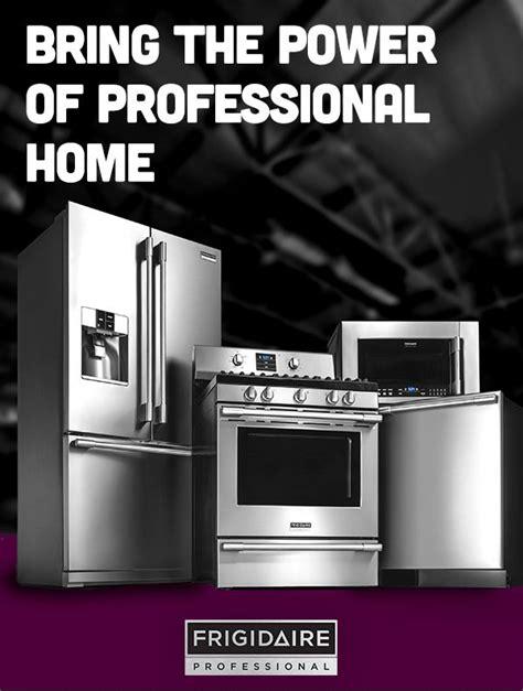 professional grade kitchen appliances introducing frigidaire professional appliances that put