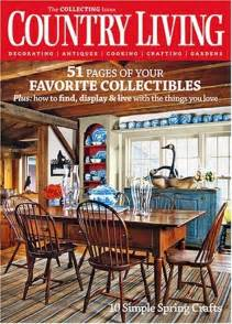 country living subscription country living magazine home life in the country