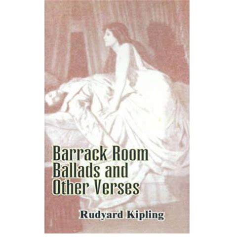 barrack room ballads barrack room ballads and other verses rudyard kipling 9781589630673