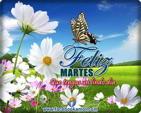 imagenes gratis de feliz martes para facebook imagenes de feliz martes miexsistir