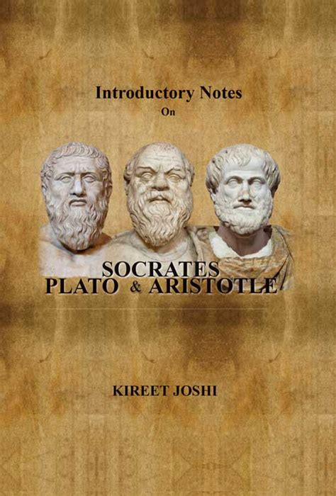 biography of aristotle plato and socrates socrates plato and aristotle book by kireet joshi