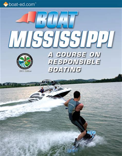 mississippi boating license mississippi s official boating safety course and online
