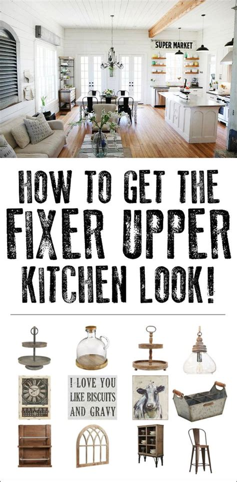 how to get the fixer upper look in your home jenna burger how to get the fixer upper kitchen look great inspiration
