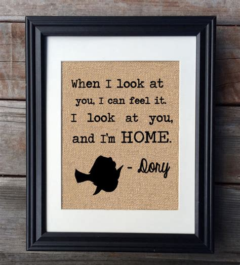 i look at you and i m home dory inspired burlap print
