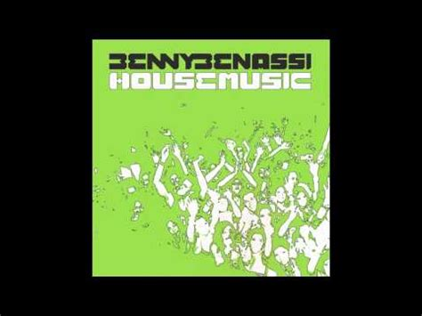benny house music benny benassi house music gimmiemusic