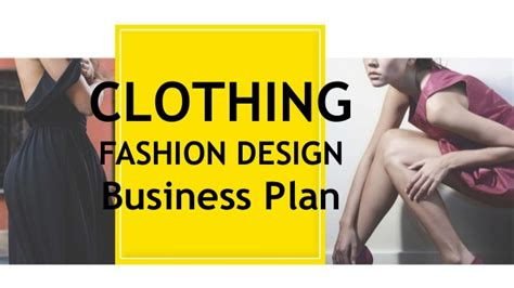 fashion design business plan clothing fashion design business plan template
