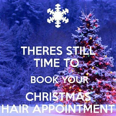 christmas hair appointment salon salon quotes hair quotes christmas salon