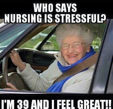 Nursing Home Meme - 10 things a nurse wants to hear never nursebuff