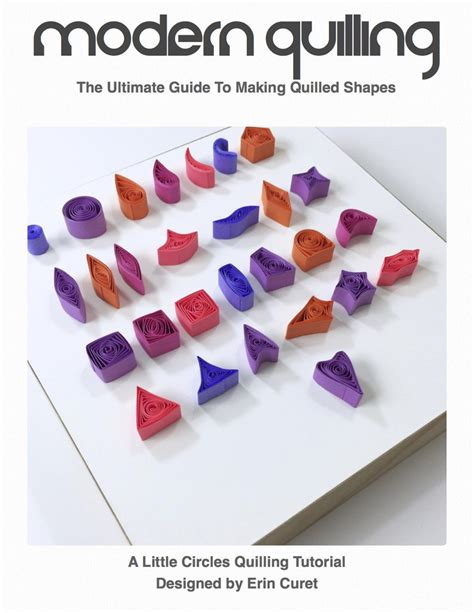 the ultimate guide to quilled shapes digital pdf