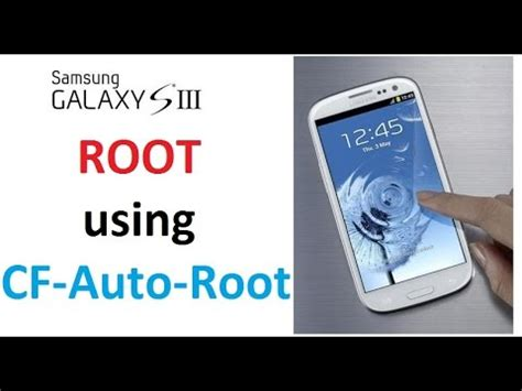 Cf Auto Root S3 by Cf Auto Root Videolike