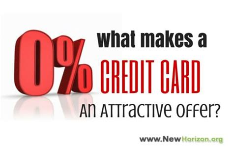 what makes a credit card what makes a 0 apr credit card an attractive offer