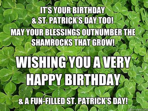 Happy St Patricks Day Meme - it s your birthday st patrick s day too may your