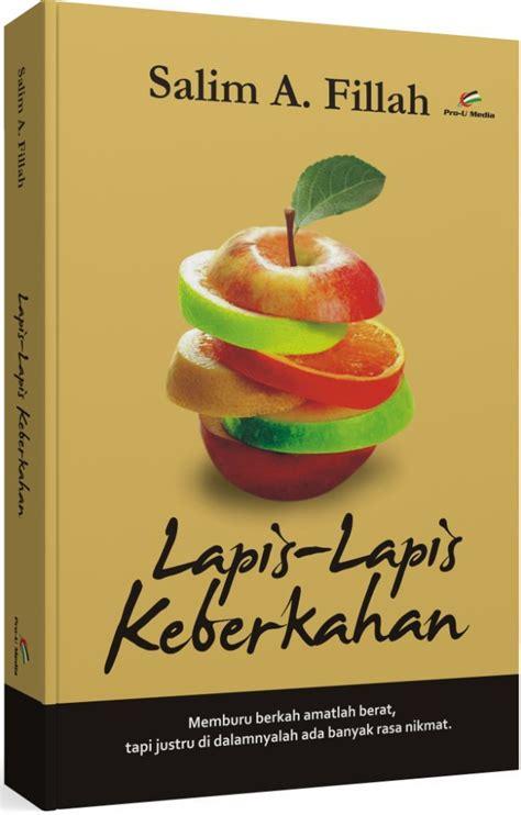 Buku Lapis Lapis Keberkahan Karya Salim A Fillah Buku Karya Ustadz Salim A Fillah Lapis Lapis Keberkahan
