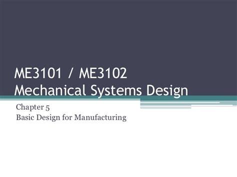design for manufacturing slideshare chapter 5 basic design for manufacturing