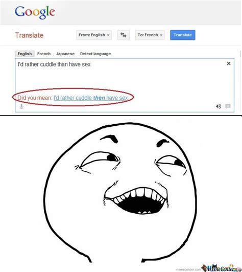 Google Meme - google translate by dchaville meme center