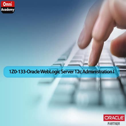 oracle weblogic server 12c administration i 1z0 133 a comprehensive certification guide books oracle weblogic server 12c administration and course