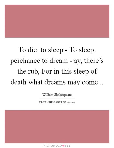 sleep quotes shakespeare death and dying quotes sayings death and dying picture