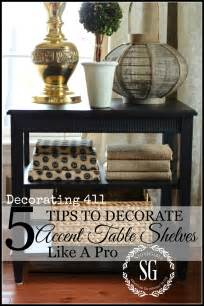 Accent Table Decor 5 Tips To Decorate Accent Table Shelves Like A Pro Stonegable