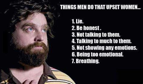 Men Memes - things men do that upset women weknowmemes