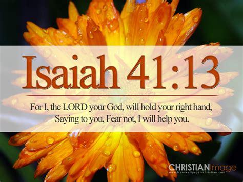 2011 11 13 free christian wallpapers isaiah 41 13 do not fear wallpaper christian