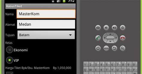 pengertian layout android program penjualan tiket pesawat menggunakan pemrograman