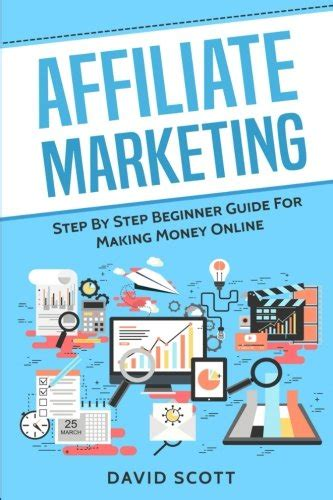 affiliate marketing a beginners guide how to selling on fba ebay and alibaba books affiliate marketing step by step beginner guide for