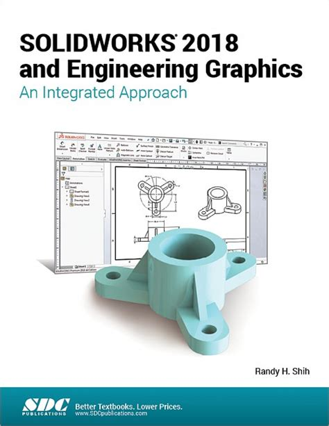 engineering design with solidworks 2018 and books solidworks 2018 and engineering graphics an integrated