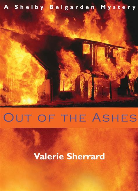 out of the ashes the of alaska books out of the ashes dundurn press