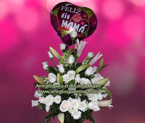 gua para madres y 8416918228 arreglos florales para dia de la madre en guatemala envio de flores a mam 225 en el d 237 a de las