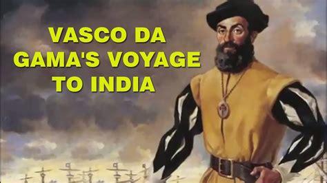 vasco da gama history vasco da gama voyage to india portuguese explorer