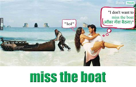 miss the boat meaning in hindi with picture dictionary - Miss The Boat