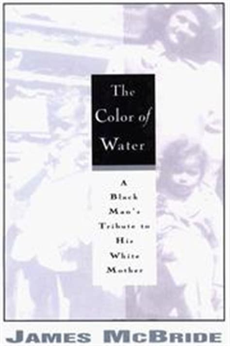 the color of water by mcbride the color of water open library
