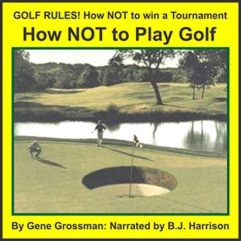 golf rules audiobook  gene grossman audiblecom