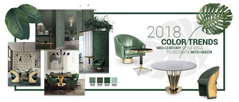 2018 Color Trends: Rocking a Green Decor in Your Mid
