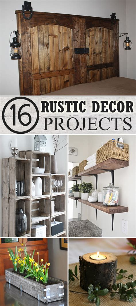 home decor diy projects 16 diy rustic decor projects