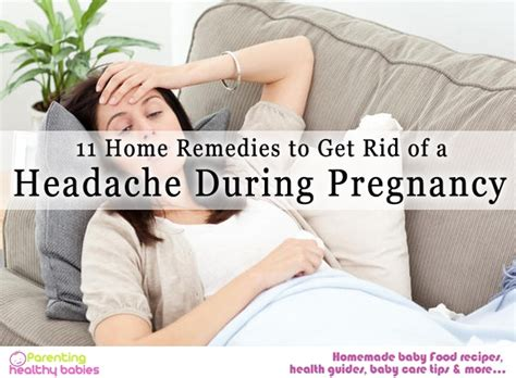 11 home remedies to get rid of a headache during pregnancy