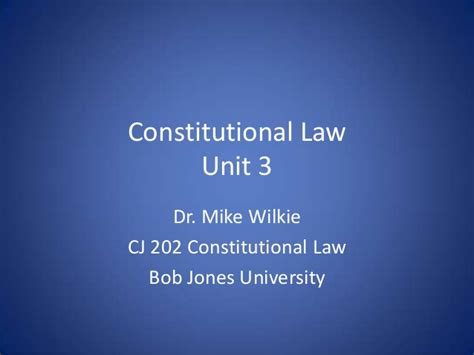 what is in law unit constitutional law unit 3