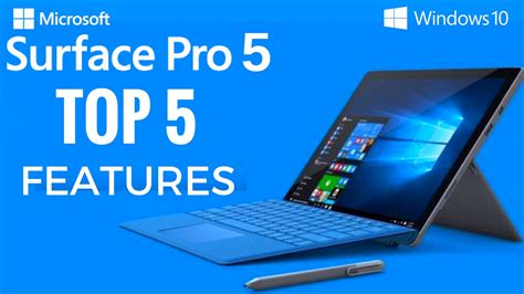 Microsoft Surface Pro 5 surface pro 5 top 5 upcoming features