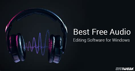 best editing software for windows 10 best free audio editing software for windows 2018