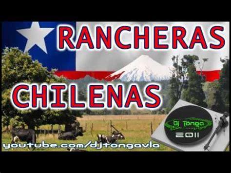 imagenes chidas rancheras las mejores rancheras chilenas mp3 youtube